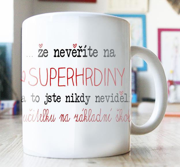 dárek pro paní učitelku hrneček, superhrdiny
