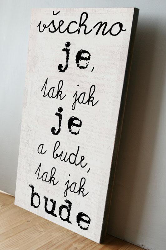 Vtipný dárek do bytu, nástěnný obraz s nápisem