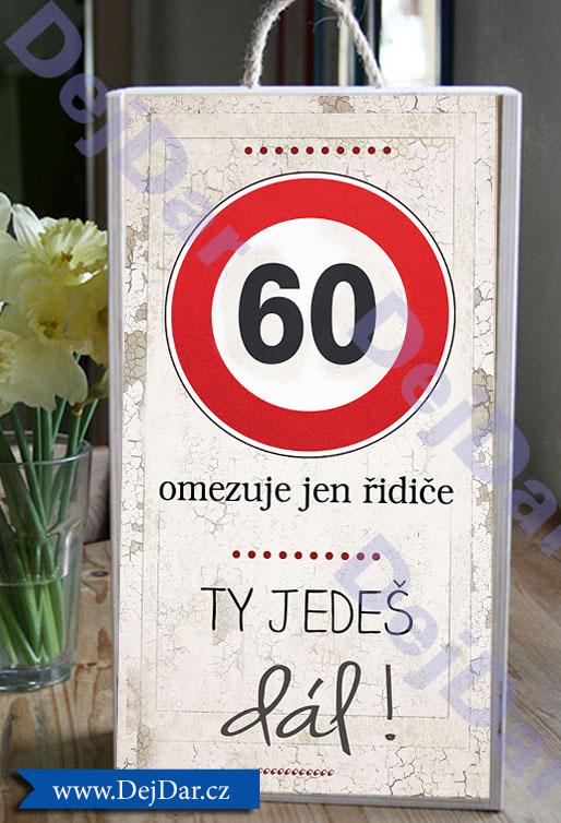 Originální dárek k šedesátinám, 60. narozeniny
