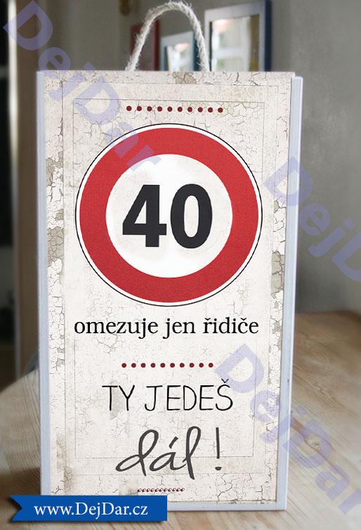 Originální dárek ke čtyřicetinám, 40. narozeniny